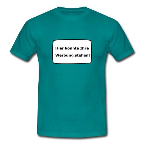 Ihre Werbung! - Männer T-Shirt