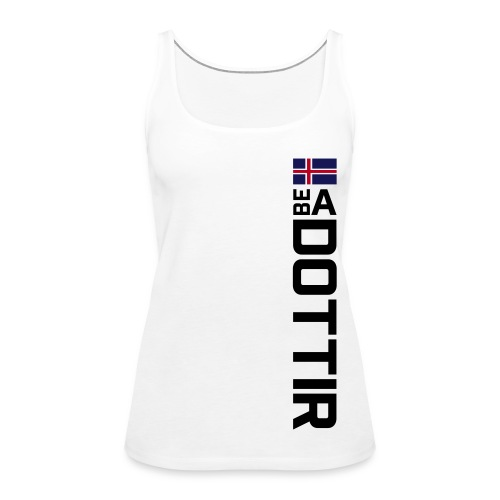 Be A Dottir - Frauen Premium Tank Top