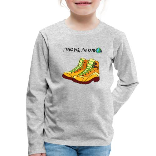 J'peux pas, j'ai rando ! - T-shirt manches longues Premium Enfant