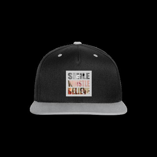 Smile, whistle & believe!!! - Kontrast Snapback Cap