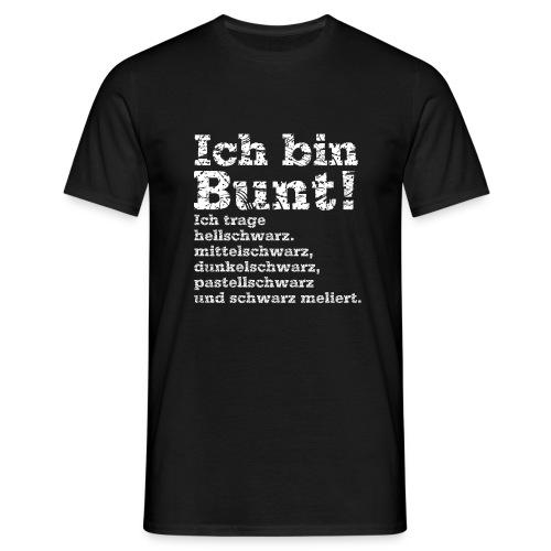 ich trage eh bunte Sachen - Männer T-Shirt