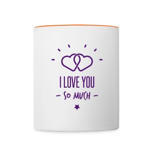 i love you so much  - Tasse bicolore