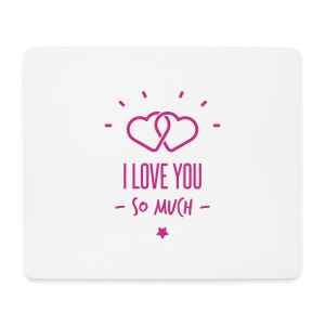 i love you so much  - Tapis de souris (format paysage)