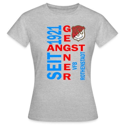 Angstgegner Rothenstadt - Frauen T-Shirt