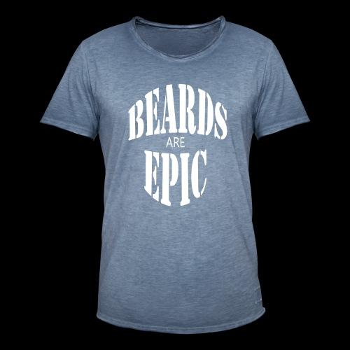 Beards are epic - Männer Vintage T-Shirt