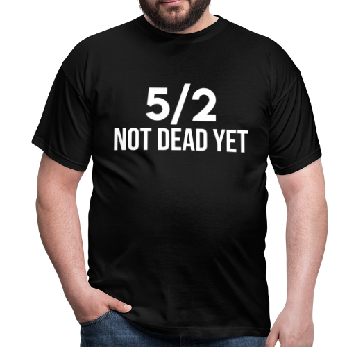 Cinq Demi Not Dead Yet - T-shirt Homme