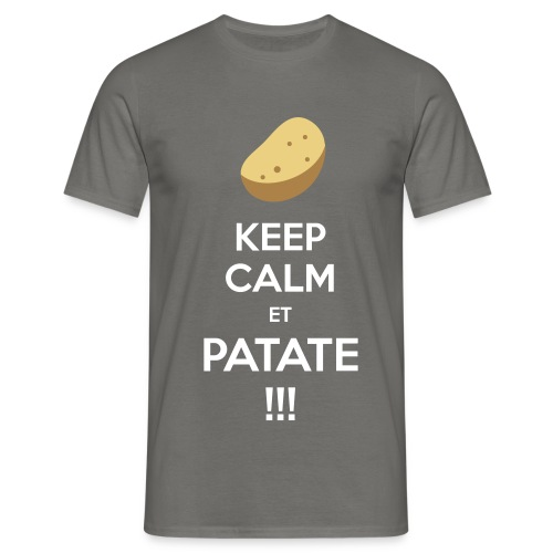 Keep calm et PATATE - T-shirt Homme