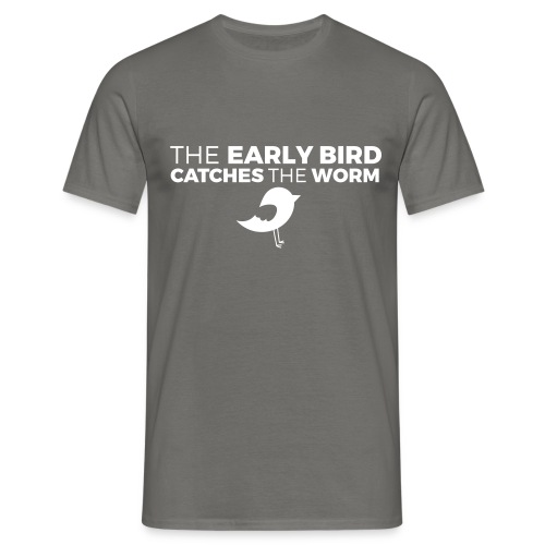 the early bird catches the worm - Black Tshirt - Maglietta da uomo