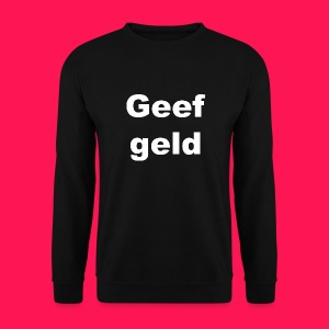 Mannen sweater 'Geef geld - Mannen sweater