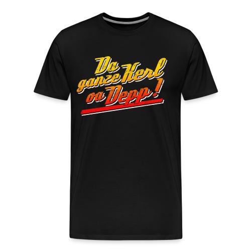 Da ganze Kerl oa Depp - Vintage Bunt - Männer Premium T-Shirt