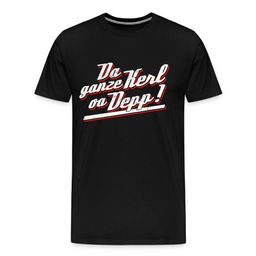 Da ganze Kerl oa Depp - Vintage weiß - Männer Premium T-Shirt