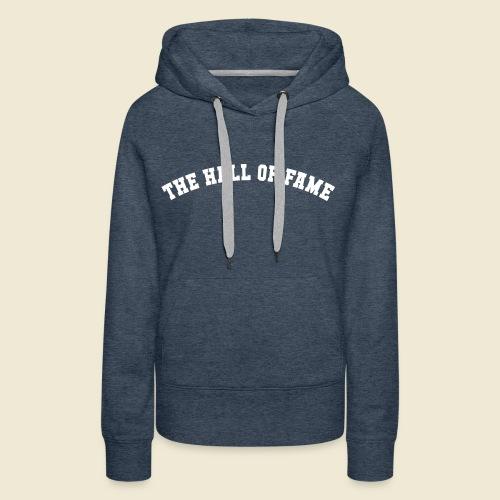 HOF - Sweat à capuche - 11 coloris - Femme    - Sweat-shirt à capuche Premium pour femmes