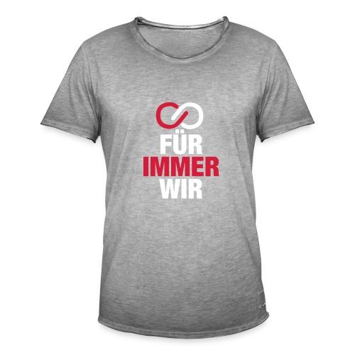 Für immer WIR - Männer Vintage T-Shirt