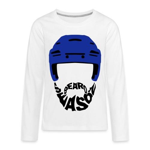 Beard Season Teenager's Long Sleeve T-Shirt - Teenagers' Premium Longsleeve Shirt