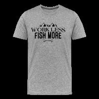 Work Less - Fish More
