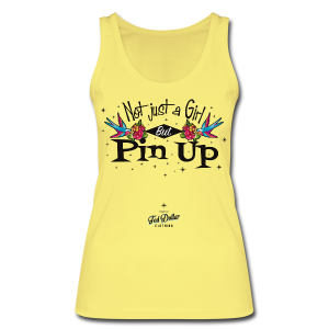 Not Just a Girl but Pin Up - Débardeur bio pour femmes