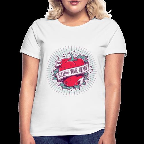 Follow Your Heart - Women's T-Shirt
