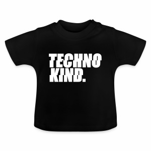 Techno Kind Baby Shirt - Baby T-Shirt
