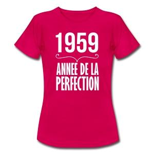 1959 année de la perfection - T-shirt Femme