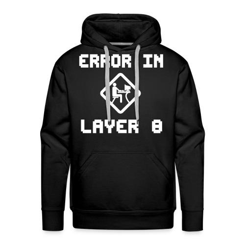 Error in Layer 8 - Premium Hoodie - Männer Premium Hoodie