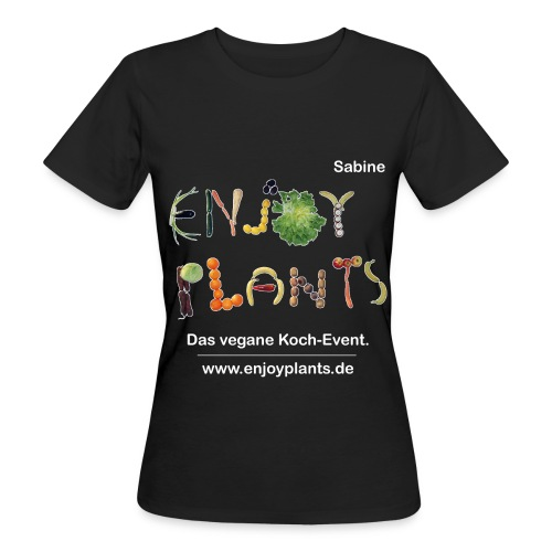 Sabine - Enjoy Plants - Frauen Bio-T-Shirt