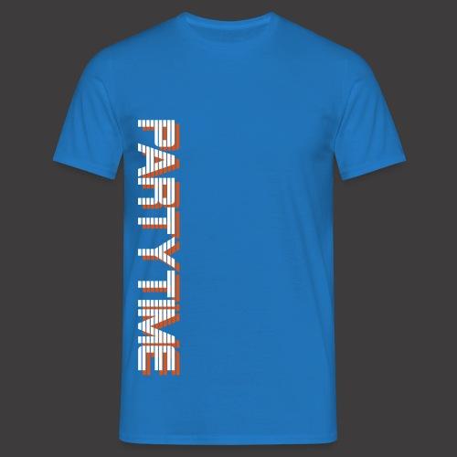 Partytime T-Shirt - Männer T-Shirt