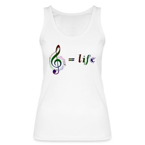 Music = life - Frauen Bio Tank Top von Stanley & Stella