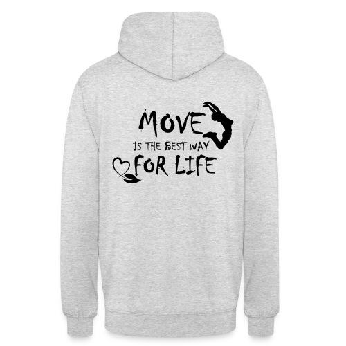 Move is the Best Way - Sweat-shirt à capuche unisexe