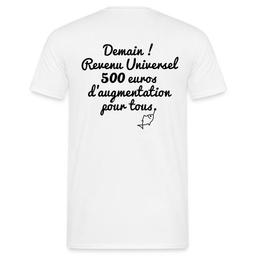 Revenu Universel ? Tee shirts - T-shirt Homme