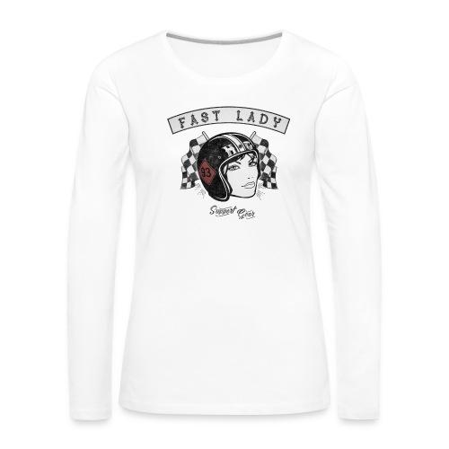 Fast Lady - Support Gear - Frauen Premium Langarmshirt