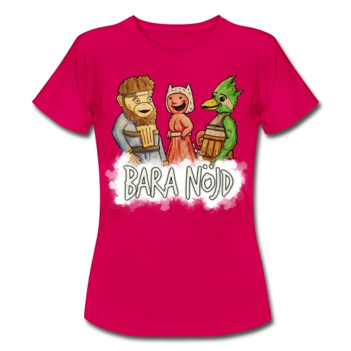 Bara nöjd citat - T-shirt dam