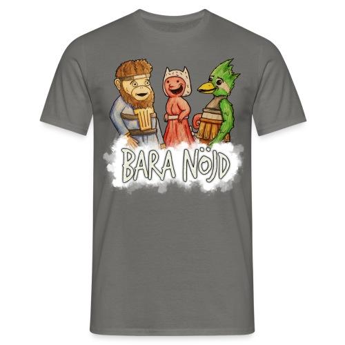 Bara nöjd citat - T-shirt herr