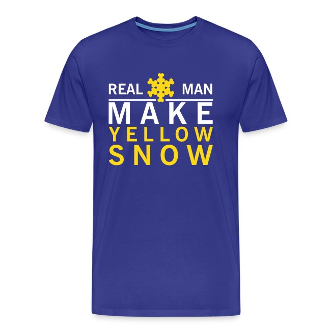 Grappig shirt Real man make yellow snow