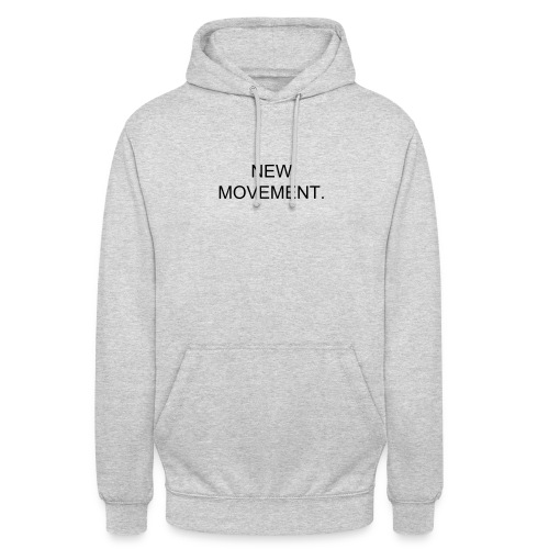 The New Movement Hoodie - Unisex Hoodie