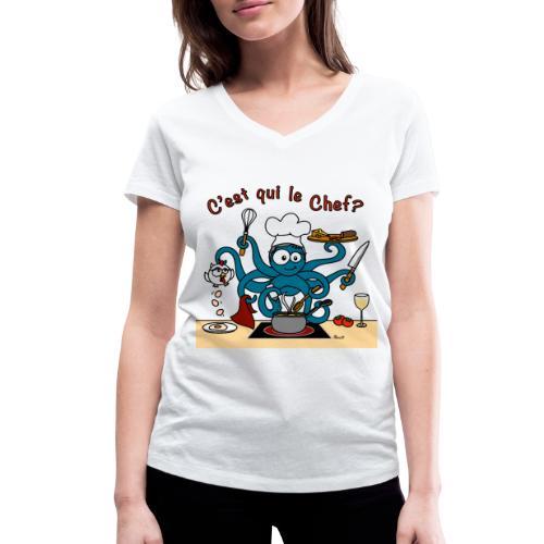T-shirt V Femme Poulpe Cuistot C'est qui le Chef? - T-shirt bio col V Stanley & Stella Femme