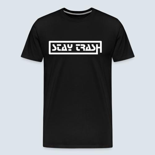 STAY-TRASH (premium T-Shirt) - Men's Premium T-Shirt
