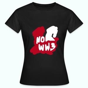 no worldwar 3 T-Shirts - Women's T-Shirt