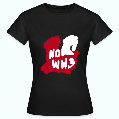 no worldwar 3 T-Shirts - Women's T-Shirt
