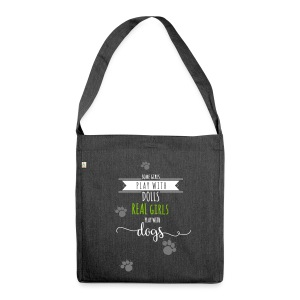 Real girls play with dogs - Schultertasche aus Recycling-Material