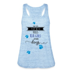 Real girls play with dogs - Frauen Tank Top von Bella