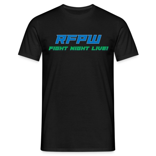 RFPW Fight Night LIVE shirt. - Men's T-Shirt