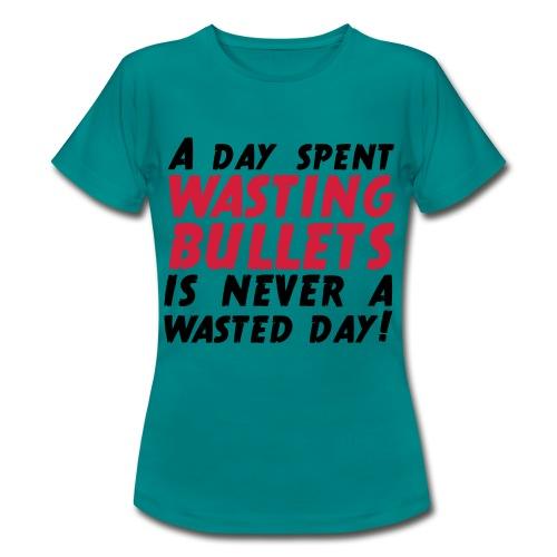 Wasting Bullets - Frauen T-Shirt