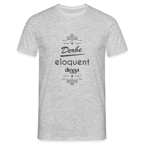 Derbe Eloquent Digga - Men's T-Shirt