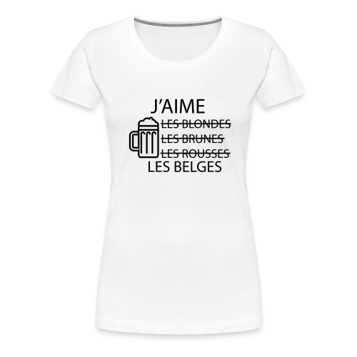 T-shirt - J'aime les belges - T-shirt Premium Femme