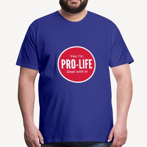YES, I'M PRO-LIFE - Men's Premium T-Shirt
