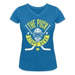 The Puck Stops Here Women's V-Neck T-Shirt - Women's Organic V-Neck T-Shirt by Stanley & Stella