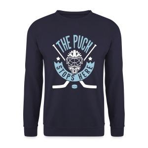 The Puck Stops Here Men's Sweatshirt - Men's Sweatshirt