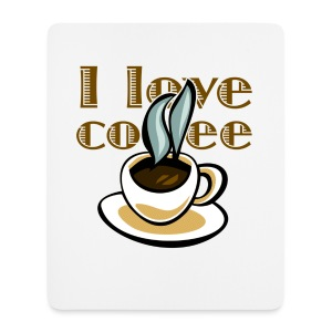 I love coffee - Mouse Pad (vertical)