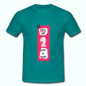 end is near  T-Shirts - Männer T-Shirt