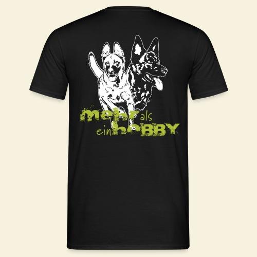 Mehr als ein Hobby - Männer T-Shirt